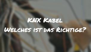 KNX Kabel - Es gibt nur eins.