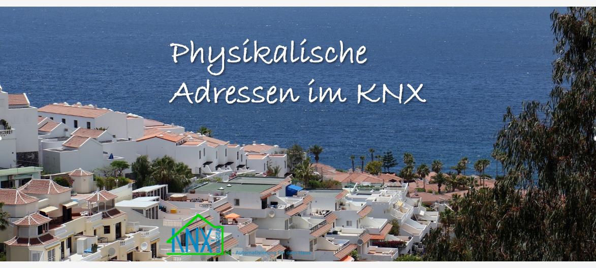 Physikalische Adressen im KNX