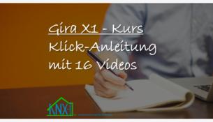 Gira X1 Lernvideo Kurs