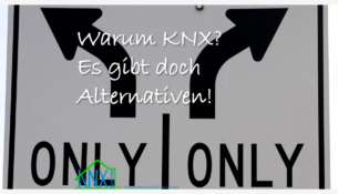 KNX Alternativen? Gibt es die?