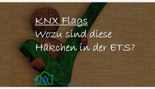 KNX Flags einfach erklärt