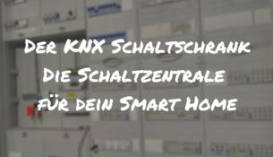 KNX Schaltschrank Beitragsbild